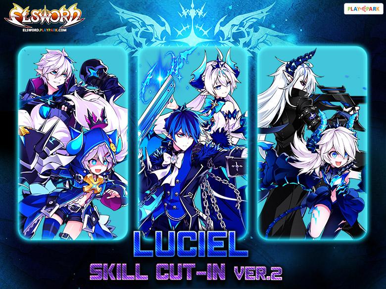 [New Skill Cut-In] LuCiel Ver. 2