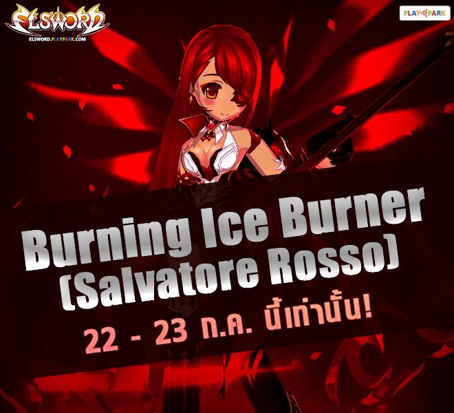 Burning Ice Burner (Salvatore Rosso)