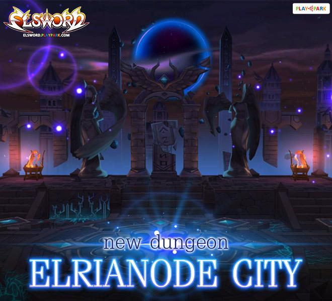 ELSWORD อัพเดทดันเจี้ยน Elrianode City 3 ส.ค. นี้