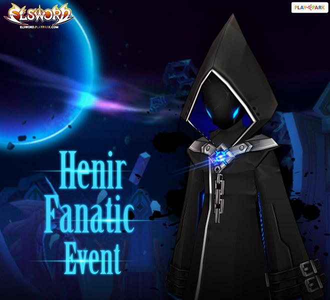 การปรากฏตัวของ Henir Fanatic!
