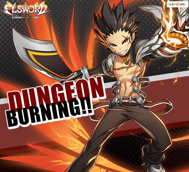 Dungeon Burning!! ลุยดันเจี้ยน EXP & Drop x2