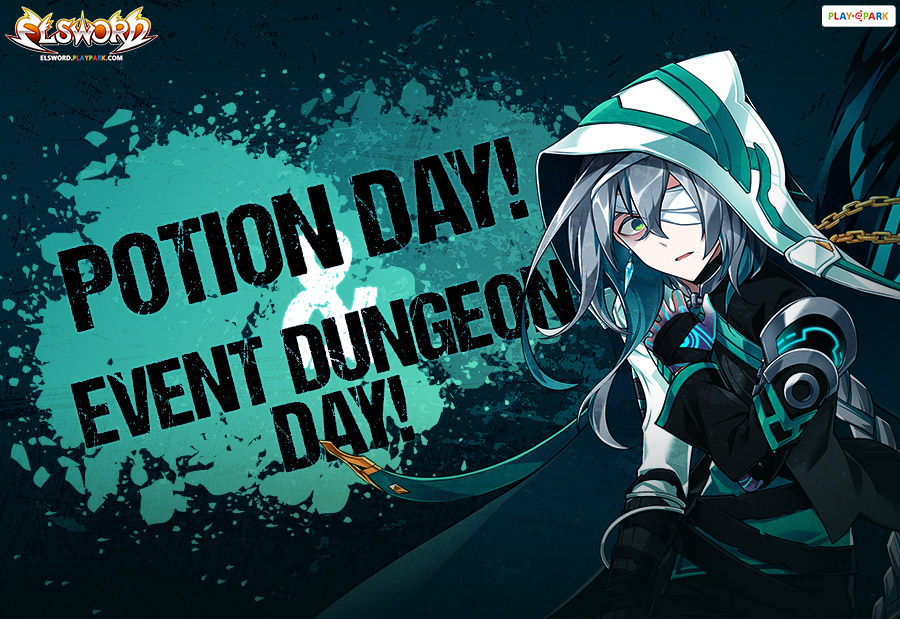 Potion Day! & Event Dungeon Day!