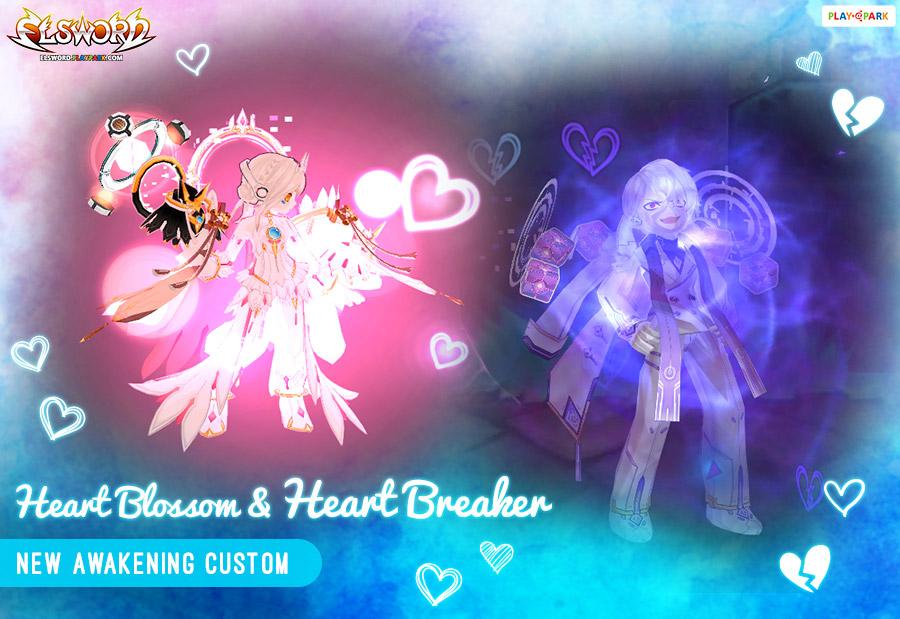 [NEW] Awakening : Heart Blossom & Heart Breaker