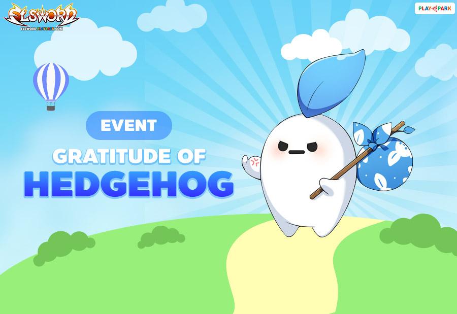 [Elsword] Hedgehog's Gratitude Event