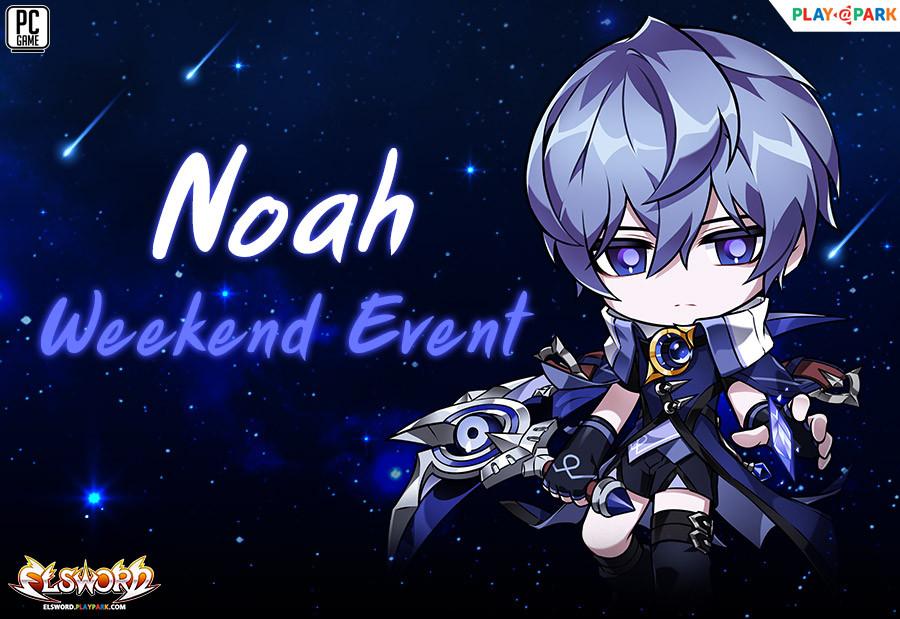 Noah Update Special Weekend Event