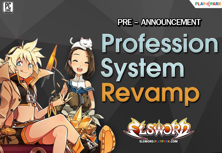 [Pre-Announcement] Profession Revamp