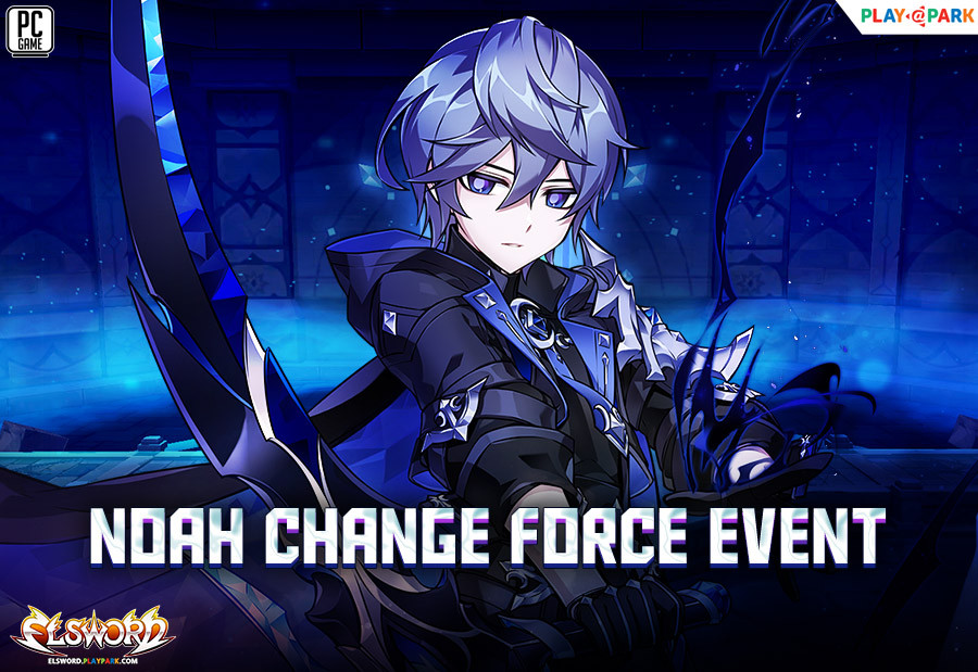 Noah Change Force Skill Event