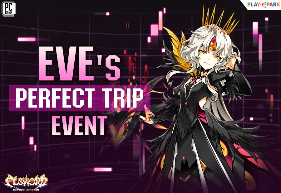 Eve's Perfect Journey Event